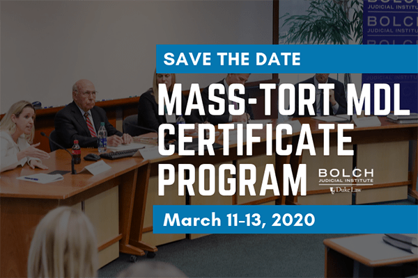Mass-Tort MDL Certificate Program, March 11-13, 2019