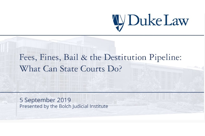 Fees, Fines, Bail & the Destitution Pipeline: What Can State Courts Do?