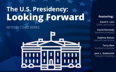 The U.S. Presidency: Looking Forward