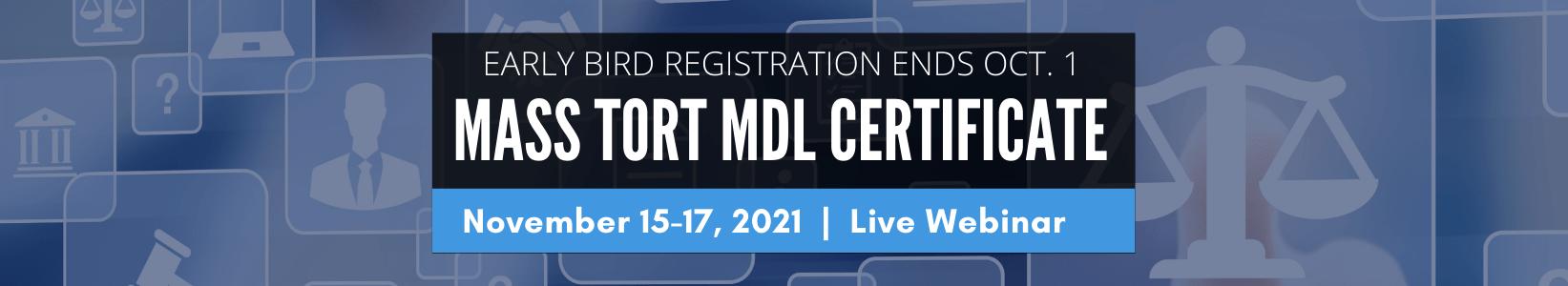 Mass Tort MDL Certificate - Early Bird Registration Ends Oct 1